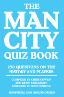 The Man City Quiz Book - Chris Cowlin