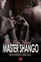 The Merry Wives of Master Shango - Damien Dsoul