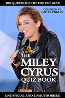 The Miley Cyrus Quiz Book - Hayley Cowlin