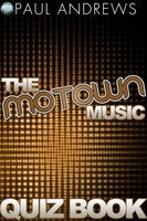 The Motown Music Quiz Book - Paul Andrews