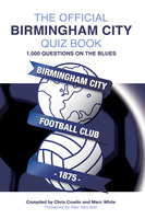 The Official Birmingham City Quiz Book - Chris Cowlin