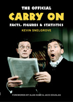 The Official Carry On Facts, Figures & Statistics - Kevin Snelgrove