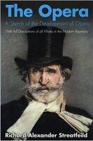The Opera - Richard Alexander Streatfeild