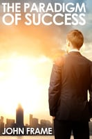 The Paradigm of Success - John Frame