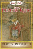 The Pepper King - Robin Bennett