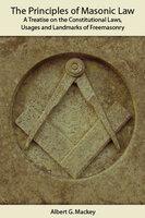 The Principles of Masonic Law - Albert Mackey