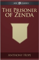 The Prisoner of Zenda - Anthony Hope