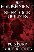 The Punishment of Sherlock Holmes - Philip K. Jones