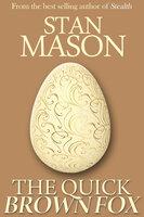 The Quick Brown Fox - Stan Mason
