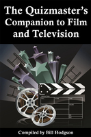 The Quizmaster's Companion to Film and Television - Bill Hodgon
