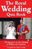 The Royal Wedding Quiz Book - Chris Cowlin