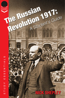 The Russian Revolution 1917 - Nick Shepley