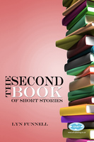 The Second Book of Short Stories - Lyn Funnell