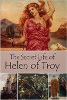 The Secret Life of Helen of Troy - John Erskine