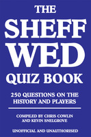 The Sheff Wed Quiz Book - Chris Cowlin