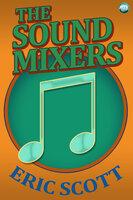 The Sound Mixers - Eric Scott