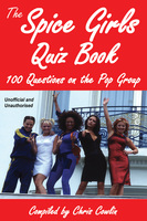 The Spice Girls Quiz Book - Chris Cowlin