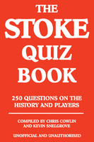 The Stoke Quiz Book - Chris Cowlin