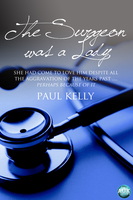 The Surgeon Was a Lady - Paul Kelly