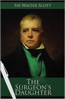 The Surgeon's Daughter - Walter Scott