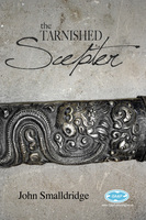 The Tarnished Scepter - John Smalldridge