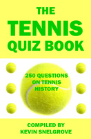 The Tennis Quiz Book - Kevin Snelgrove