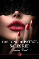 The Tongue Patrol Sales Rep - Damien Dsoul
