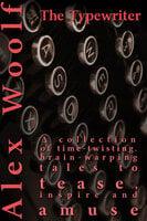 The Typewriter - Alex Woolf