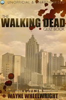 The Walking Dead Quiz Book - Wayne Wheelwright