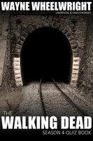 The Walking Dead Season 4 Quiz Book - Wayne Wheelwright