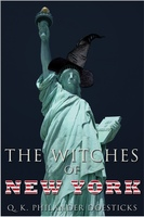 The Witches of New York - Q.K. Philander Doesticks