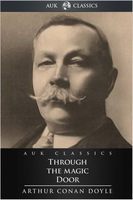 Through the Magic Door - Arthur Conan Doyle