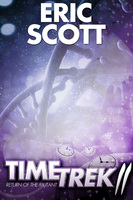 Time Trek 2 - Eric Scott