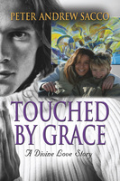 Touched by Grace - Peter Sacco