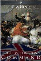 Under Wellington's Command - G.A. Henty
