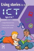 Using Stories to Teach ICT Ages 6 to 7 - Anita Loughrey