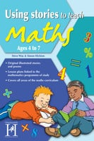Using Stories to Teach Maths Ages 4 to 7 - Steve Way