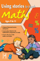 Using Stories to Teach Maths Ages 9 to 11 - Steve Way