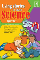 Using Stories to Teach Science Ages 9 to 11 - Steve Way