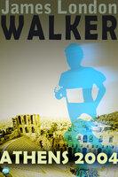Walker: Athens 2004 - James London