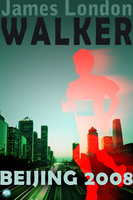 Walker: Beijing 2008 - James London