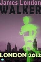 Walker: London 2012 - James London
