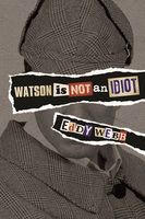 Watson Is Not an Idiot - Eddy Webb
