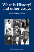 What Is History? - Michael Oakeshott