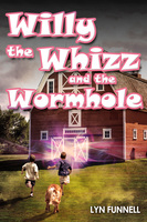 Willy the Whizz and the Wormhole - Lyn Funnell