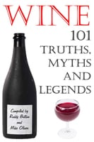 Wine - 101 Truths, Myths and Legends - Roddy Button