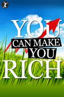 You Can Make You Rich - Sean Dillon