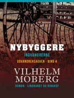 Nybyggere - Vilhelm Moberg