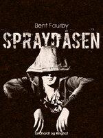 Spraydåsen - Bent Faurby