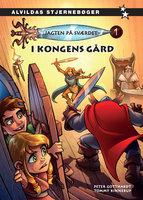 Jagten på sværdet 1: I kongens gård - Peter Gotthardt